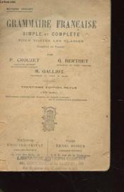 Grammaire Francaise - Simple Et Complete Pour Toutes Les Classes - Couverture - Format classique
