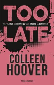 Vente livre :  Too late  - Colleen Hoover