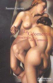 La Geometrie Insensee De L'Amour - Intérieur - Format classique