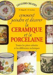Peindre ; Decorer La Ceramique ; Porcelaine - Intérieur - Format classique