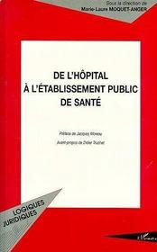 De l'hôpital à l'établissement public de santé - Intérieur - Format classique