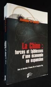 La chine : forces et faiblesses d'une économie en expansion - Couverture - Format classique