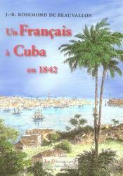 Un Francais A Cuba En 1842 - Intérieur - Format classique