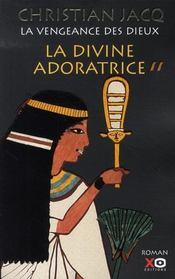 La vengeance des dieux t.2 ; la divine adoratrice - Intérieur - Format classique