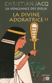La vengeance des dieux t.2 ; la divine adoratrice - Couverture - Format classique