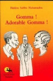 Gomma ! adorable gomma ! - Couverture - Format classique