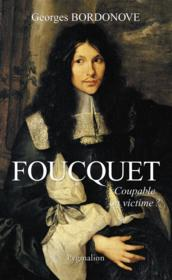 Foucquet  - Georges Bordonove