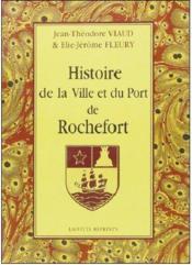 Histoire de la ville et du port de Rochefort t.1 et t.2 - Couverture - Format classique