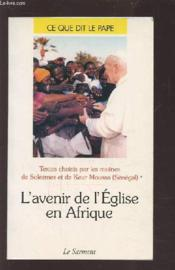 L'Avenir De L'Eglise En Afrique - Couverture - Format classique