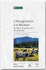 L'élevage bovin à la Réunion ; synthèse de quinze ans de recherche - Couverture - Format classique