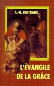 L'Evangile de la grâce - Couverture - Format classique