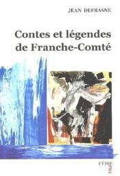 Contes et légendes de Franche-Comté - Couverture - Format classique