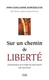 Sur Un Chemin De Liberte - Couverture - Format classique