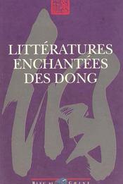 Littératures Enchantées Des Dong. Récits De Zhang Zezhong, Pan Nianying - Intérieur - Format classique