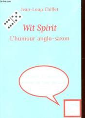 Wit spirit ; l'esprit anglo-saxon - Couverture - Format classique