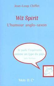 Wit spirit ; l'esprit anglo-saxon - Intérieur - Format classique