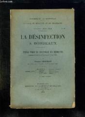 Faculte De Medecine Et De Pharmacie N° 19 Anneee 1915 - 1916. La Desinfection A Bordeaux. - Couverture - Format classique