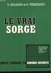 Le Vrai Sorge. - Couverture - Format classique