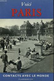 Voici Paris. Collection : Contacts Avec Le Monde. - Couverture - Format classique