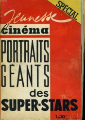 Jeunesse Cinema - Portraits Geants Des Super-Stars - Couverture - Format classique