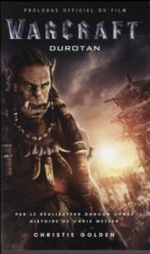Vente livre :  Warcraft ; Durotan ; prologue officiel du film  - Christie Golden