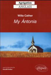 Vente livre :  Willa cather my antonia agregation anglais  - Preher