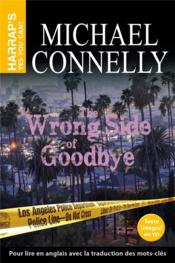 Vente  The wrong side of good-bye  - Michael Connelly