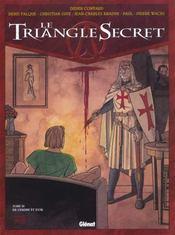 Le triangle secret t.3 ; de cendre et d'or - Intérieur - Format classique