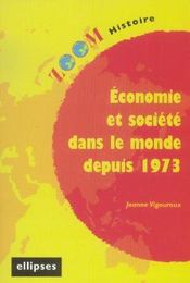 Economie Et Societes Dans Le Monde Depuis 1973 - Intérieur - Format classique