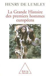 La grande histoire des premiers hommes européens - Intérieur - Format classique