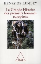La grande histoire des premiers hommes européens - Couverture - Format classique
