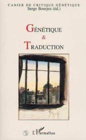 Genetique Et Traduction Cahier De Critique Genetiqu - Couverture - Format classique