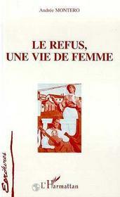 Le Refus, Une Vie De Femme - Intérieur - Format classique
