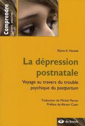 La dépression post-natale ; voyage au travers du trouble psy postpartum - Intérieur - Format classique