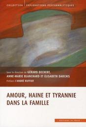 Amour, haine et tyrannie dans la famille - Intérieur - Format classique