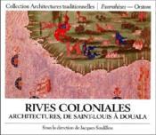 Rives coloniales ; architecture de Saint-Louis à Douala - Couverture - Format classique