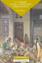 La femme dans la peinture orientaliste - Intérieur - Format classique