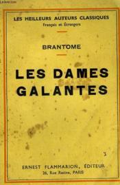 Les Dames Galantes. - Couverture - Format classique