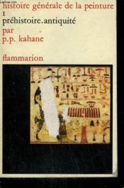 Prehistoire . Antiquite. Collection : Histoire Generale De La Peinture N°1. - Couverture - Format classique