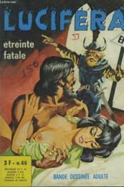 Lucifera N°46. Etreinte Fatale. - Couverture - Format classique