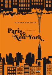 Vente livre :  Paris vs New York  - Vahram Muratyan