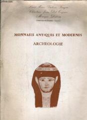 Monnais Antiques Et Modernes Archeologie Bordeaux Mars 1979. - Couverture - Format classique