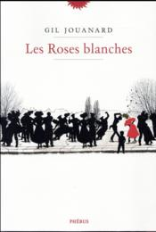 Vente  Les roses blanches  - Gil Jouanard
