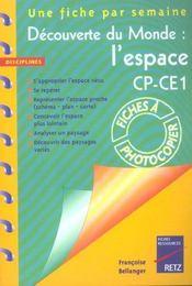 Une Fiche Par Semaine ; Découverte Du Monde : L'Espace ; Cp/Ce1; Fiches A Photocopier - Intérieur - Format classique