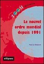 Le Nouvel Ordre Mondial Depuis 1991 - Intérieur - Format classique