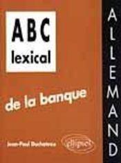 Abc Lexical De La Banque Allemand - Intérieur - Format classique
