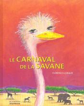 Le carnaval de la savane - Intérieur - Format classique