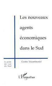 Les Nouveaux Agents Economiques Dans Le Sud - Intérieur - Format classique
