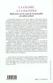 La Chasse A La Bagnole ; Reflexions Sur Le Rejet De L'Automobile En Milieu Urbain - 4ème de couverture - Format classique