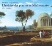 L'Histoire Des Plantes En Mediterranee - Couverture - Format classique